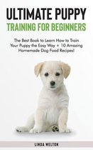 Ultimate Puppy Training for Beginners