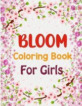 Bloom Coloring Book For Girls
