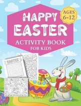 Happy Easter Activity Book For Kids Ages 6-12