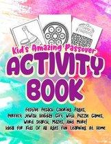 Kid's Amazing Passover Activity Book