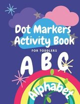 Dot Markers ABC Alphabet Activity Book For Toddlers