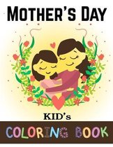 Mother's Day Kids Coloring Book