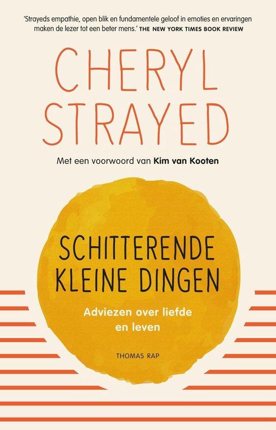 Boek cover Schitterende kleine dingen van Cheryl Strayed (Hardcover)