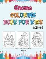 Gnome Coloring Book for Kids Ages 4-8