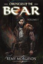 Chronicles of the Bear: Volume I