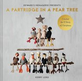 A Partridge in a Pear Tree, 9: Crochet the 12 Birds of Christmas
