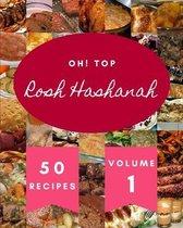 Oh! Top 50 Rosh Hashanah Recipes Volume 1