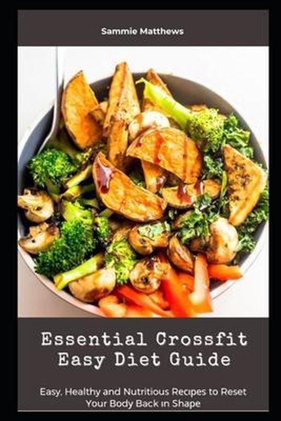 Essential Crossfit Easy Diet Guide
