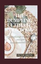 The Dumpling Ultimate Cookbook