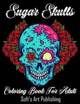 Coloring Book For Adults: Sugar Skulls