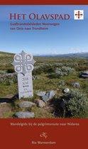 Het Olavspad : Gudbrandsdalsleden Noorwegen : van Oslo  naar Trondheim