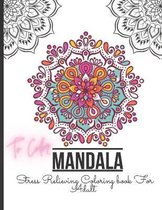 Mandala Stress Relieving Coloring book For Adult