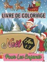 livre de coloriage noel pour les enfants Ans 4-8