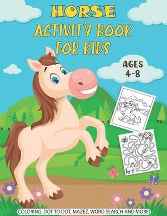 Horse Activity Book For Kids Ages 4-8