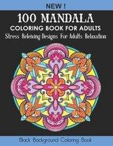 100 Mandala Coloring Book For Adults