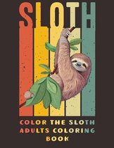 Color the Sloth Adults Coloring Book
