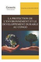 La Protection de l'Environnement Et Le Developpement Durable Au Congo