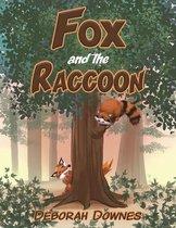 Fox and the Raccoon