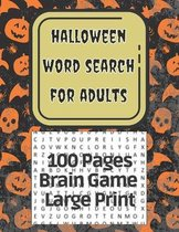 Halloween Word Search For Adults 100 Pages Brain Game Large Print