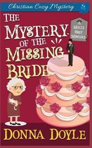 The Mystery of the Missing Bride