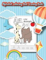Alphabet Coloring And Tracing Book:
