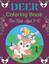 DEER Coloring Book For Kids Ages 9-12