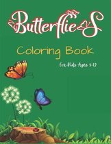 Butterflies Coloring Book For Kids Ages 8-12