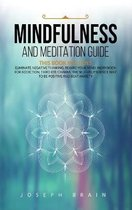 Mindfulness and Meditation Guide: 4 Books in 1