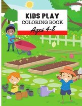 Kids Play Coloring Book Ages 4-8