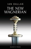 The New Wagnerian