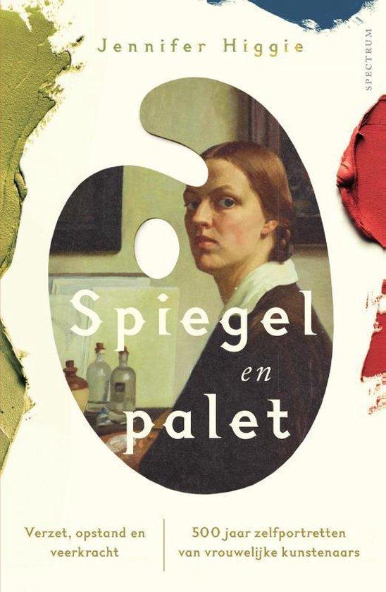 Boek cover Spiegel en palet van Jennifer Higgie (Paperback)