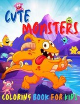 Cute Monsters Coloring Book for Kids