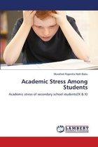 Academic Stress Among Students