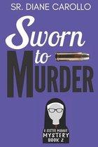 Sworn to Murder