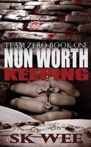 Nun Worth Keeping