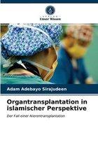 Organtransplantation in islamischer Perspektive