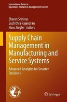 Supply Chain Management in Manufacturing and Service Systems