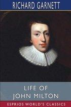 Life of John Milton (Esprios Classics)