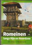 Romeinen langs Rijn en Noordzee. De limes in Nederland