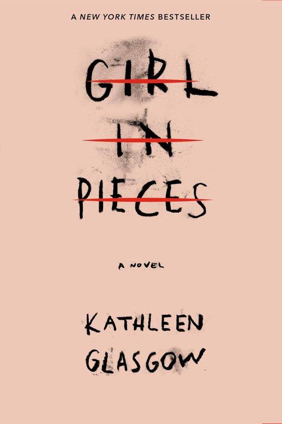 Boek cover Girl in Pieces van Kathleen Glasgow (Paperback)