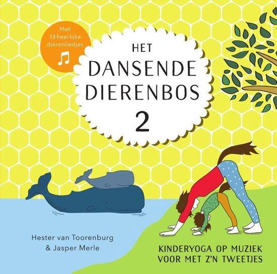 Het dansende dierenbos 2 – Kinderyoga op muziek