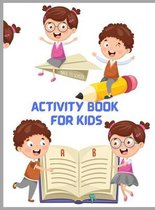 Activity Book for Kids: Activity Book for Kids