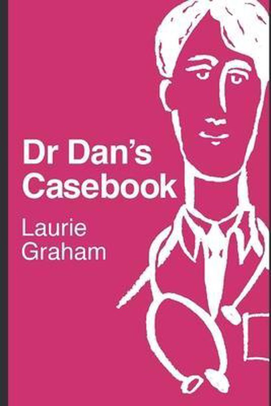 Dr Dan's Casebook
