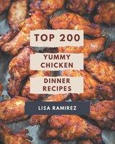 Top 200 Yummy Chicken Dinner Recipes