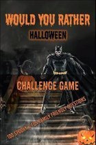 Would You Rather Halloween Challenge Game