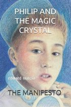 Philip and the Magic Crystal