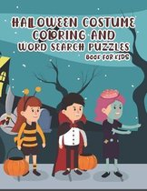 Halloween Costume Coloring and Word Search Puzzles Book for Kids