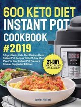600 Keto Diet Instant Pot Cookbook #2019