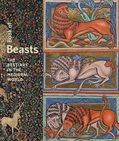 Book of Beasts - The Bestiary in the Medieval World