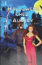 Halloween chez Audrey - Version DYS
